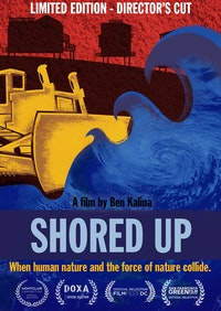 Shored Up Limited Edition DVD (Director's Cut)