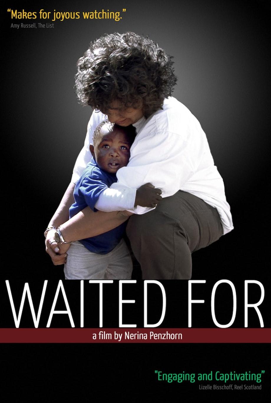 Waited For