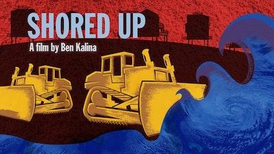Shored Up Digital Download (Director's Cut)