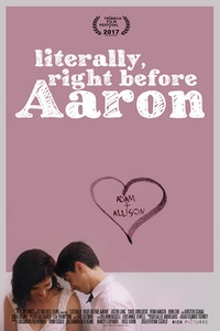 Literally, Right Before Aaron