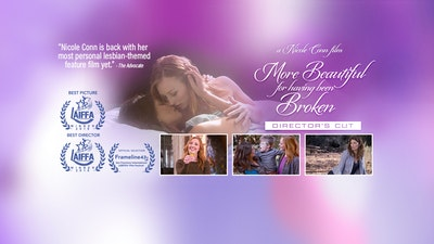 More Beautiful For Having Been Broken: Director's Cut thumbnail