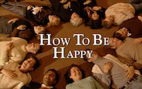 How To Be Happy thumbnail