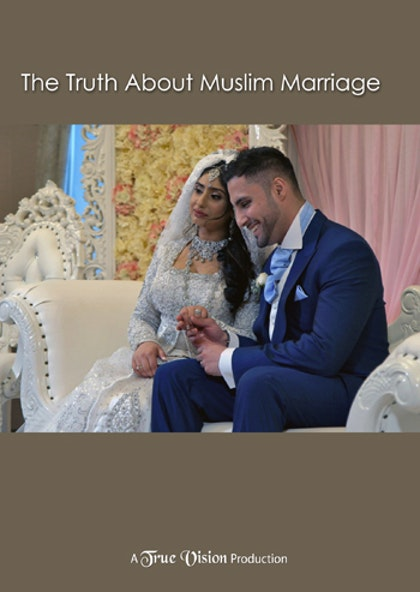 The Truth About Muslim Marriage