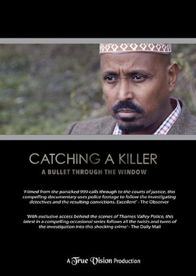 Catching A Killer: A Bullet Through The Window