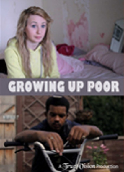 Growing Up Poor - The Series
