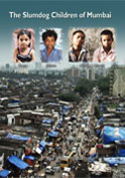 The Slumdog Children of Mumbai