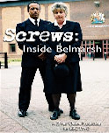 Screws - Inside Belmarsh