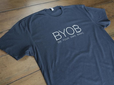 BYOB (Be Your Own Bank) T-shirt