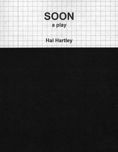 Soon - A play