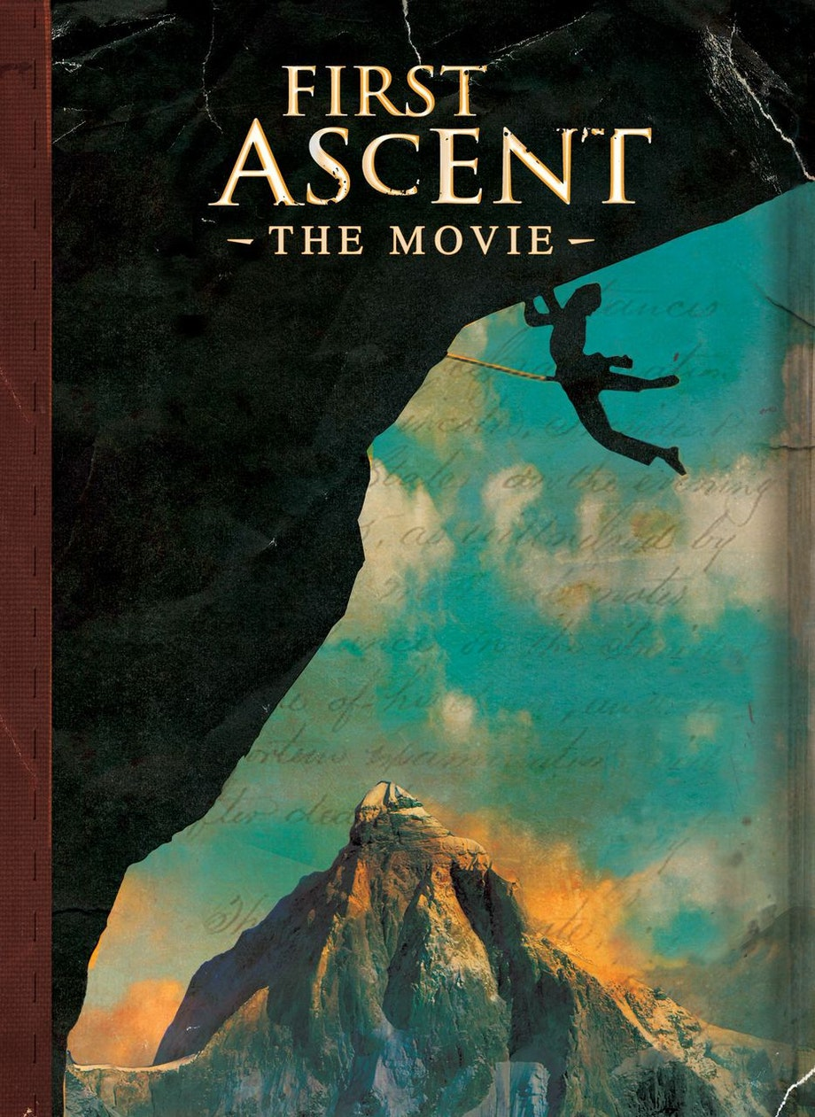 First Ascent: The Movie