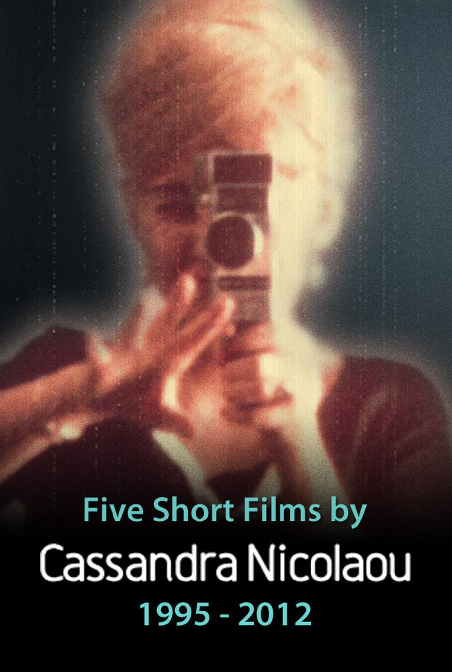 Five Short Films by Cassandra Nicolaou