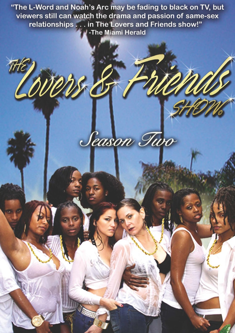 Lovers & Friends Show: Season 2